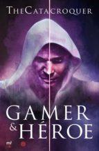 gamer & heroe-9788427044098
