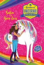 sofia y arco iris (academia unicornio nº 1)-julie sykes-9788427216198