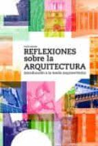 reflexiones sobre la arquitectura colin davies 9788429120998