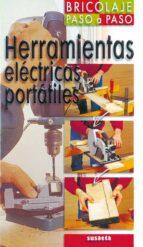 herramientas electricas portatiles (bricolaje paso a paso) 9788430539598