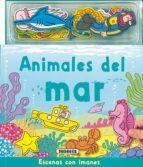 animales del mar (escenas con imanes) 9788430558698