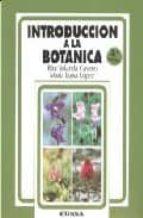 introduccion a la botanica (2ªed.) rita yolanda cavero remon maria luisa lopez fernandez 9788431313098