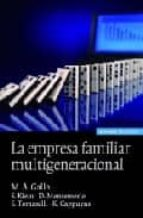 la empresa familiar multigeneracional m.a. gallo d. montemerlo 9788431326098