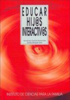 educar hij@s interactiv@s una reflexion practica sobre las pantallas-fernando garcia-fernandez-9788432136498