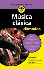música clásica para dummies (ebook)-david pogue-scott speck-9788432901898
