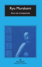 azul casi transparente ryu murakami 9788433914798
