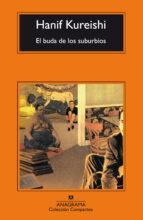 el buda de los suburbios (12ª ed.)-hanif kureishi-9788433920898