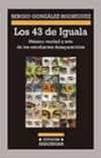 los 43 de iguala-sergio gonzalez rodriguez-9788433926098