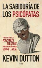 la sabiduria de los psicopatas kevin duton 9788434409798