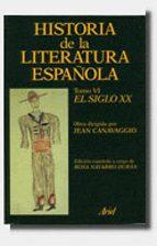 historia literatura española: el siglo xx 9788434474598