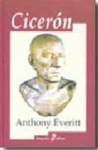 ciceron : biografia-anthony everitt-9788435026598