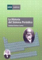 la historia del sistema periodico soledad esteban santos 9788436258998