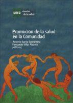 promoción de la salud en la comunidad (ebook)-antonio sarria santamera-fernando del villar alvarez-9788436268898