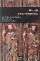 historia del arte medieval-juan v. garcia marsilla-9788437081298
