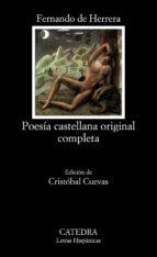 poesia castellana original completa-fernando de herrera-9788437605098