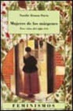 mujeres de los margenes: tres vidas del siglo xvii-natalie zemon davis-9788437617398
