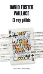 el rey palido-david foster wallace-fernando parra-9788439723998
