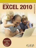 excel 2010 (informatica para mayores)-ana martos rubio-9788441527898