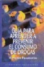 guia para aprender a prevenir el consumo de drogas-mercedes pasamontes-9788445502198