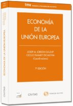 economía de la unión europea (7ª ed.) josep m. jordan galduf 9788447045198