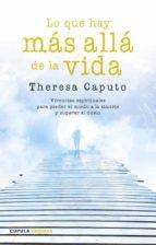 lo que hay más allá de la vida-theresa caputo-9788448020798