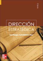 direccion estrategica (2ª ed.)-santiago garrido buj-9788448146498