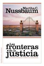 las fronteras de la justicia-martha c. nussbaum-9788449327698