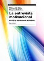 la entrevista motivacional (3ª ed.) william r. miller stephen rollnick 9788449331398