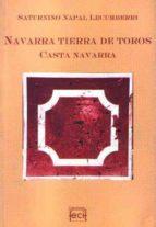 Navarra tierra de toros: casta navarra EPUB DJVU por Saturnino napal lecumberri 978-8460721598