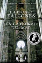 la catedral del mar (edicion conmemorativa 10º aniversario)-ildefonso falcones-9788466337298
