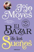 el bazar de los sueños-jojo moyes-9788466340298