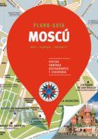 moscu 2018 (plano - guia): visitas, compras, restaurantes y escapadas-9788466662598