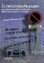 el radiofonista pirado-chema sanchez alcon-9788466705998