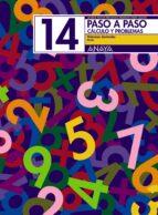 paso a paso 14: calculo y problemas: numeros decimales andrea pastor fernandez francisco ruiz casado 9788466713498