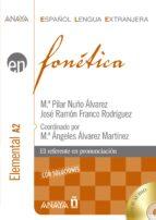 fonetica: nivel elemental a2 (español lengua extranjera) (incluye cd rom) maria pilar nuño alvarez 9788466778398