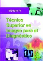 TECNICO SUPERIOR EN IMAGEN PARA EL DIAGNOSTICO MODULO IV