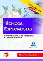 tecnicos especialistas del instituto nacional de toxicologia y ci encias forenses. temario. volumen ii 9788467650198
