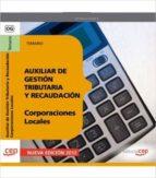 auxiliar de gestión tributaria y recaudación de corporaciones locales. temario-9788468144498