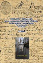 heráldica y genealogía de cabra de córdoba, doña mencía y monturque y de sus enlaces (ss. xv-xix). tomo i (ebook)-oscar barea lopez-9788468610498