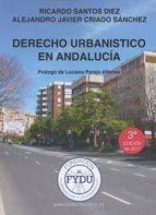derecho urbanístico en andalucía (3ª ed.)-9788469732298