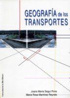 geografia de los transportes joana maria segui pons maria rosa martinez reynes 9788476328798