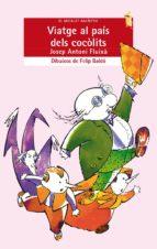 viatge al pais dels cocolists-josep antoni fluixa-9788476601198