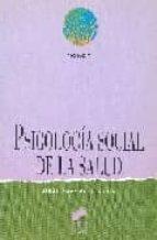 El libro de Psicologia social de la salud autor JESUS RODRIGUEZ MARIN TXT!
