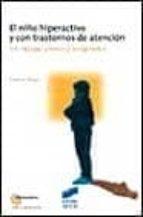 el niño hiperactivo y con trastornos de atencion: un enfoque clin ico y terapeutico maurice berger 9788477388098