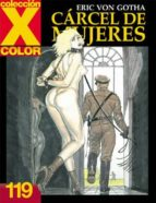 coleccion x color nº 119: carcel de mujeres erich von gotha 9788478336098