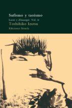 sufismo y taoismo (vol. ii): laozi y zhuangzi toshihiko izutsu 9788478443598