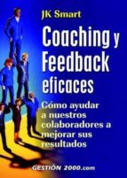 coaching y feedback eficaces jk smart 9788480889698