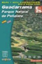 guadarrama: parque natural de peñalara (mapa y guia excursionista ) (1:25000)-9788480901598