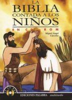 la biblia contada a los niños (cd-rom)-miguel angel carceles-9788482398198