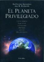 el planeta privilegiado: como nuestro lugar en el cosmos esta dis eñado para el descubrimiento guillermo gonzalez jay w. richards 9788482399898